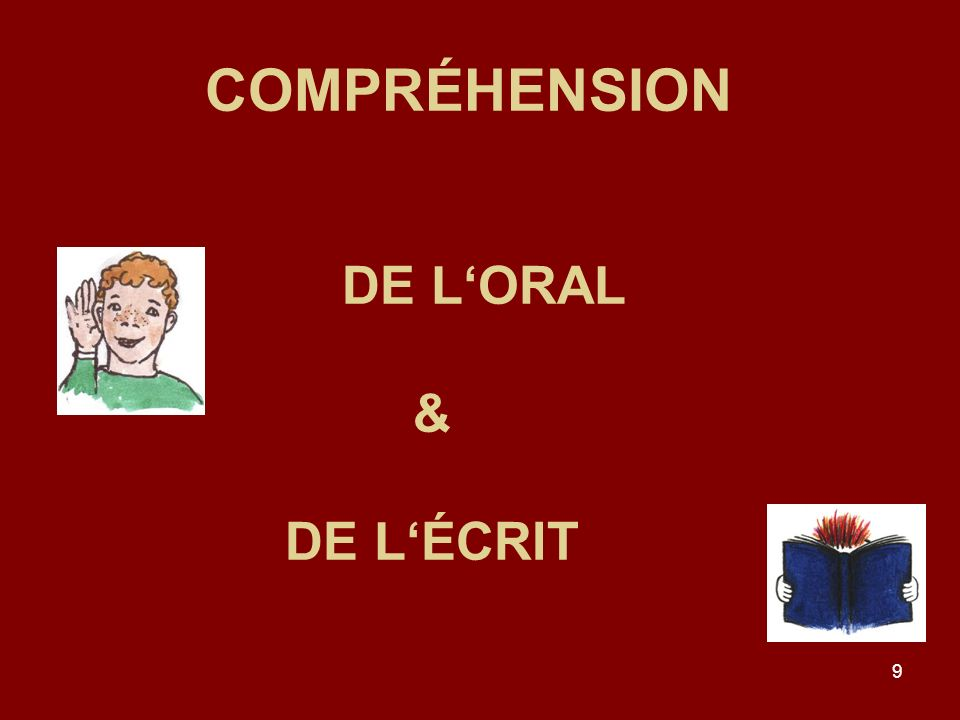 COMPRÉHENSION DE L'ORAL & DE L'ÉCRIT