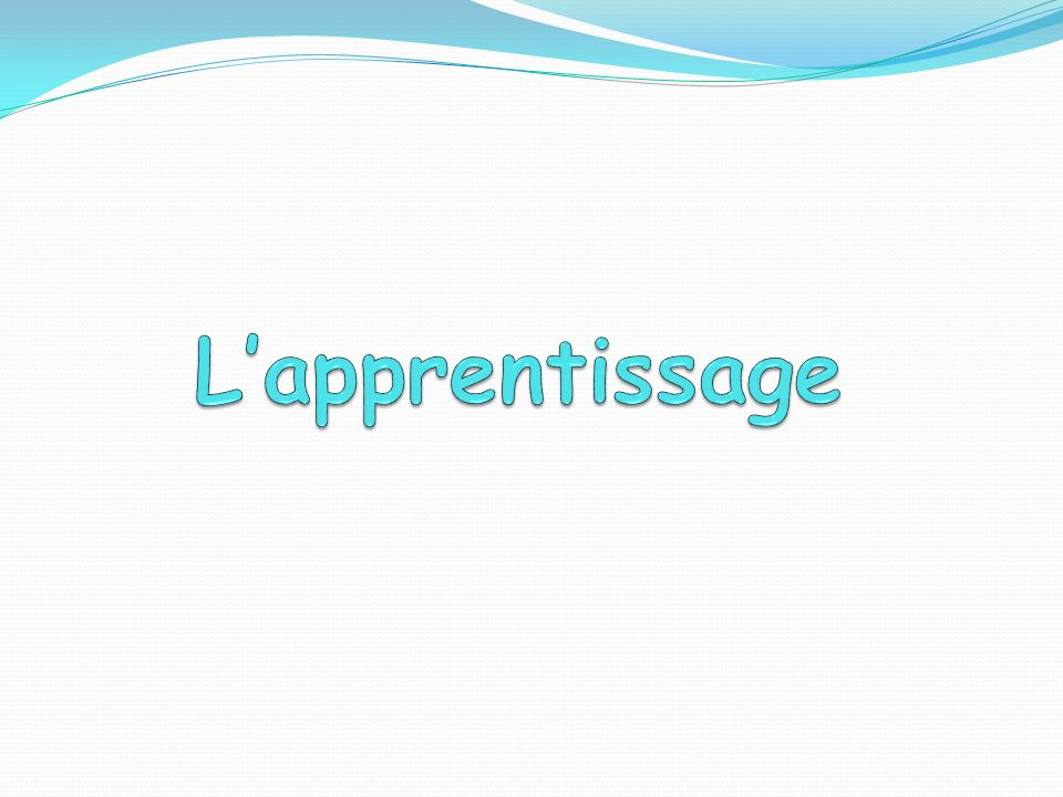 L'apprentissage