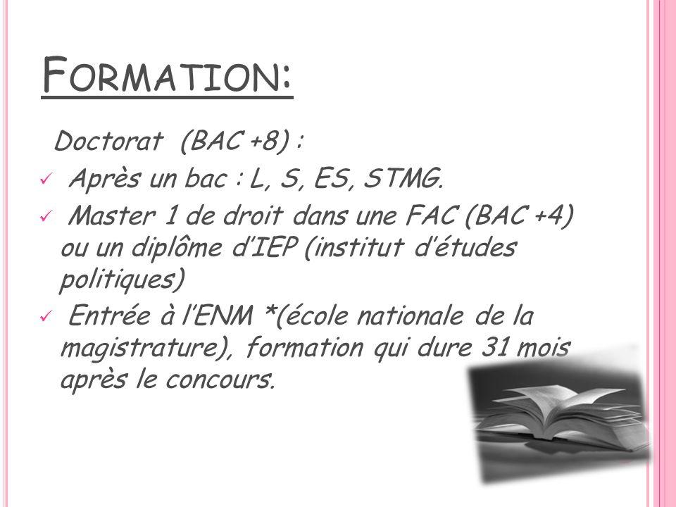 Formation: Après un bac : L, S, ES, STMG.