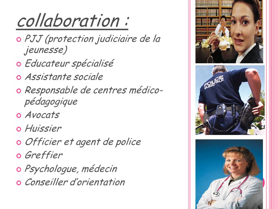 collaboration : PJJ (protection judiciaire de la jeunesse)