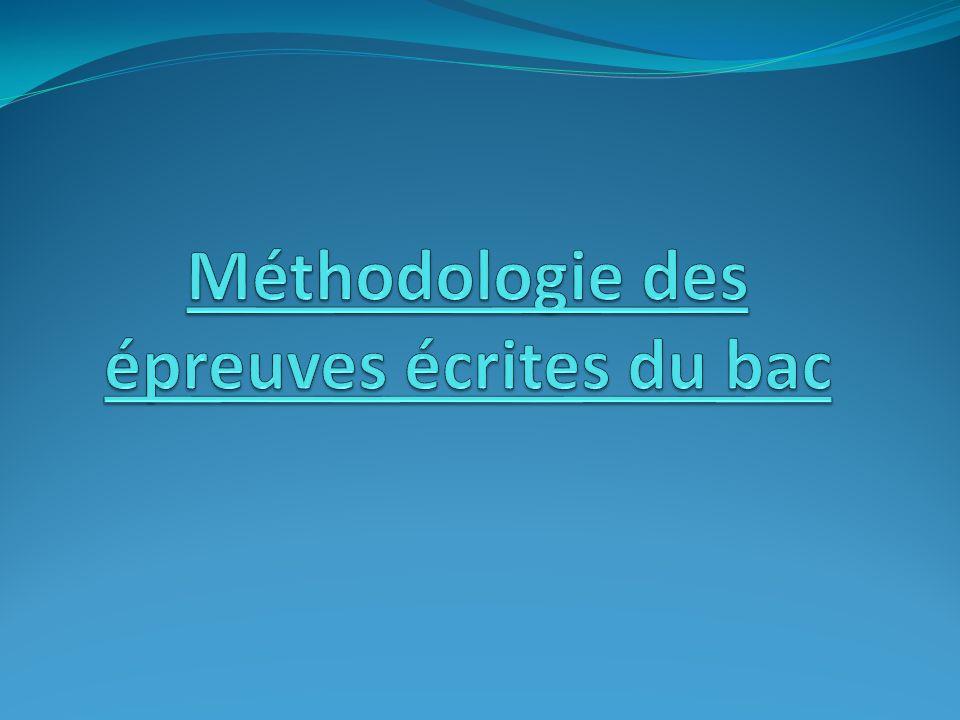 Méthodologie des épreuves écrites du bac