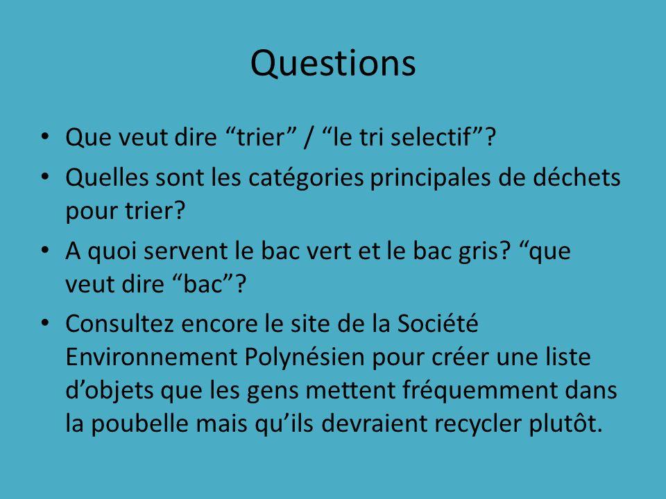 Questions Que veut dire trier / le tri selectif