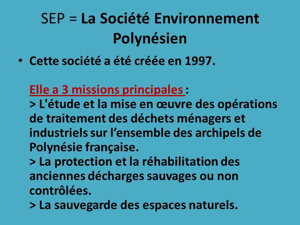 SEP = La Société Environnement Polynésien