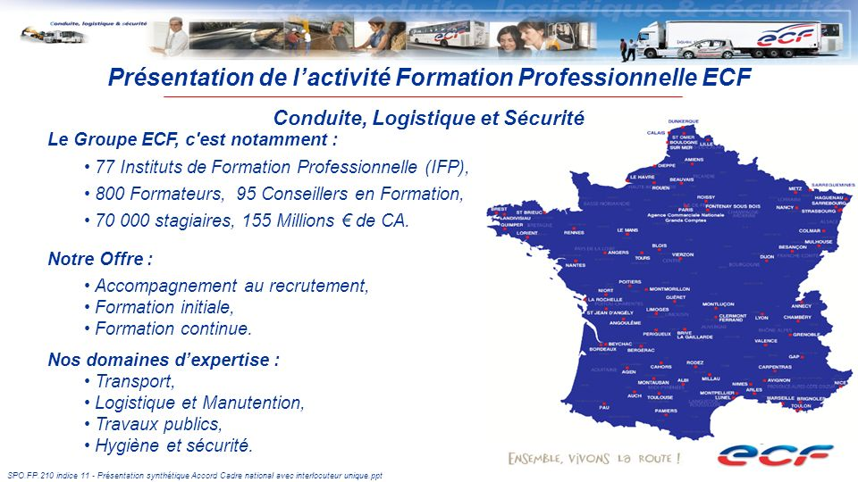 Présentation de l'activité Formation Professionnelle ECF Conduite, Logistique et Sécurité