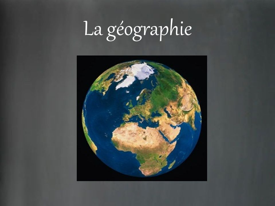 La géographie
