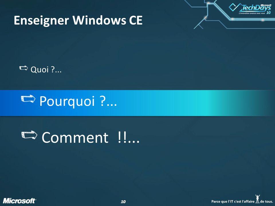 Enseigner Windows CE Quoi ... Pourquoi ... Comment !!...
