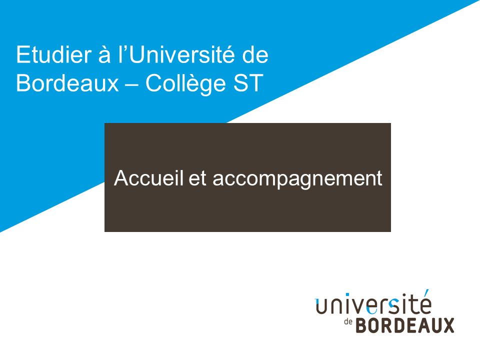 Etudier à l'Université de Bordeaux – Collège ST
