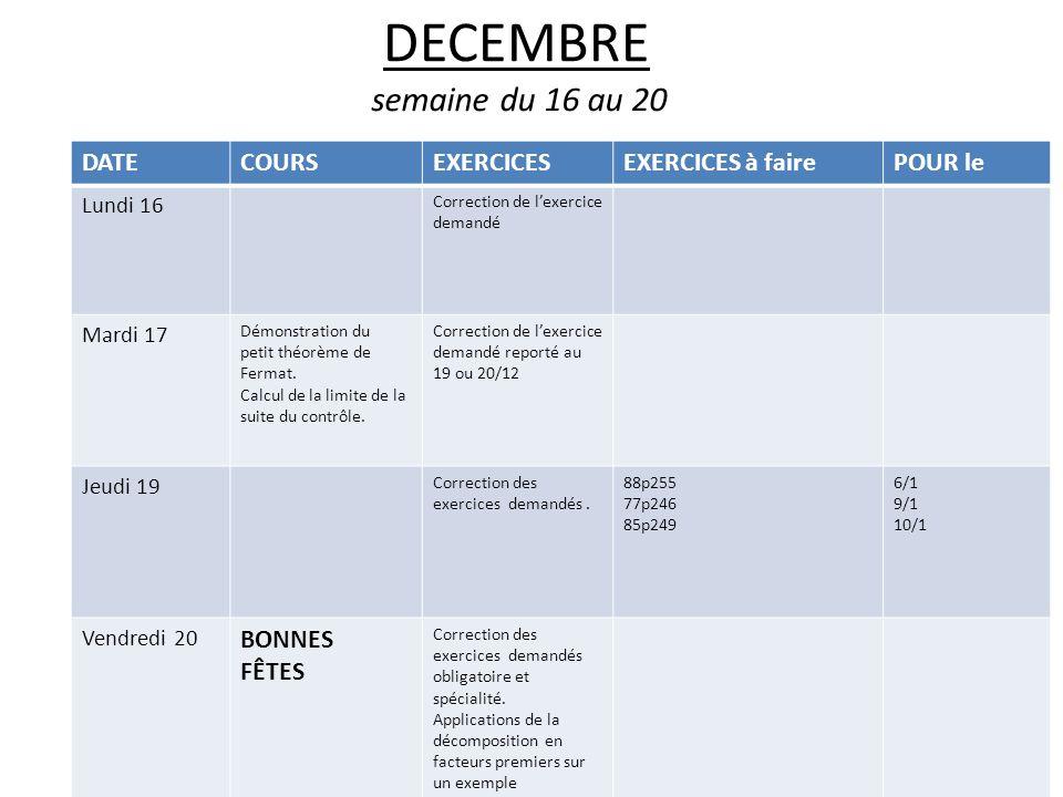 DECEMBRE semaine du 16 au 20 DATE COURS EXERCICES EXERCICES à faire