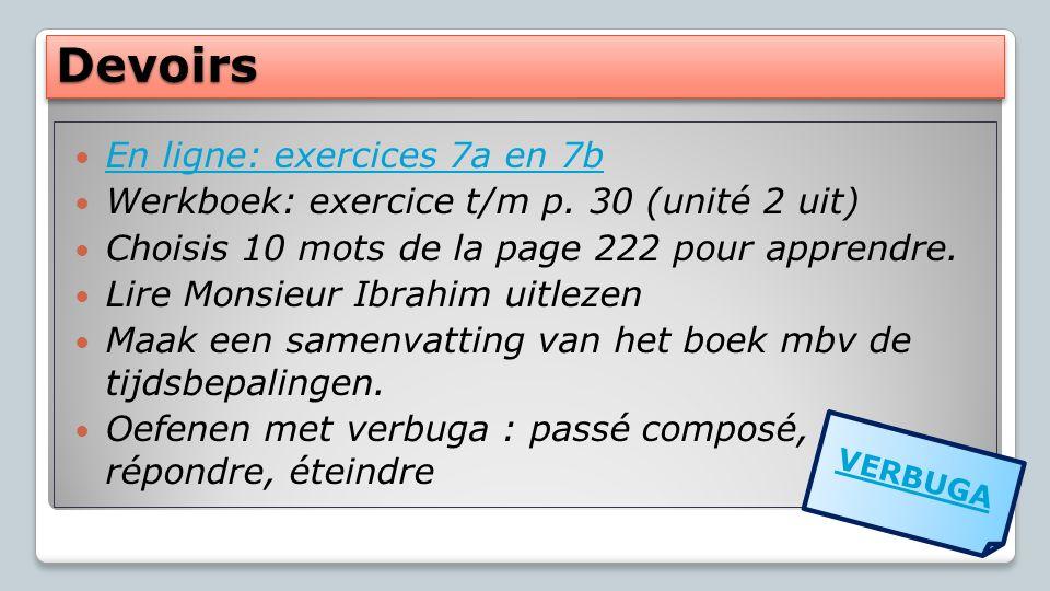 Devoirs En ligne: exercices 7a en 7b