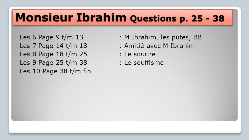 Monsieur Ibrahim Questions p. 25 - 38
