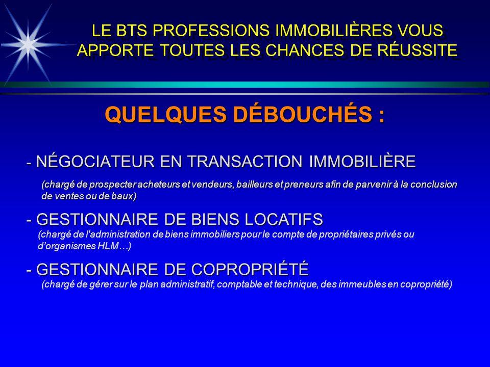 LE BTS PROFESSIONS IMMOBILIÈRES VOUS APPORTE TOUTES LES CHANCES DE RÉUSSITE