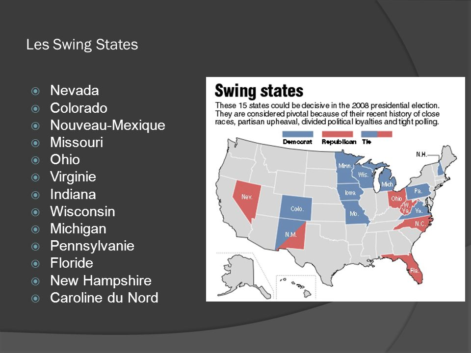 Les Swing States Nevada Colorado Nouveau-Mexique Missouri Ohio