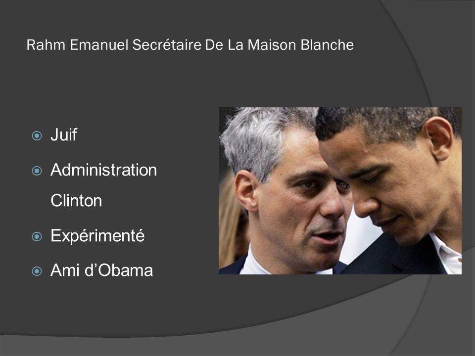Rahm Emanuel Secrétaire De La Maison Blanche