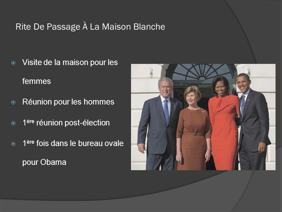 Rite De Passage À La Maison Blanche