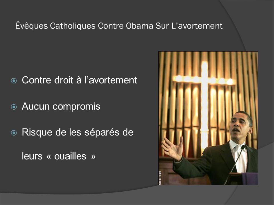 Évêques Catholiques Contre Obama Sur L'avortement