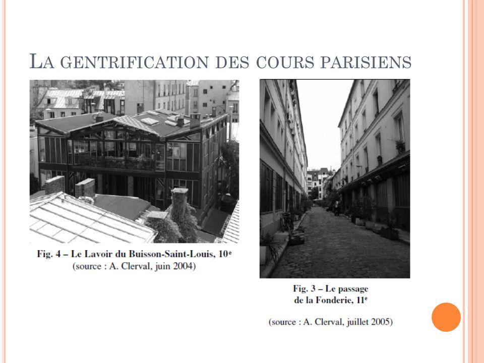 La gentrification des cours parisiens