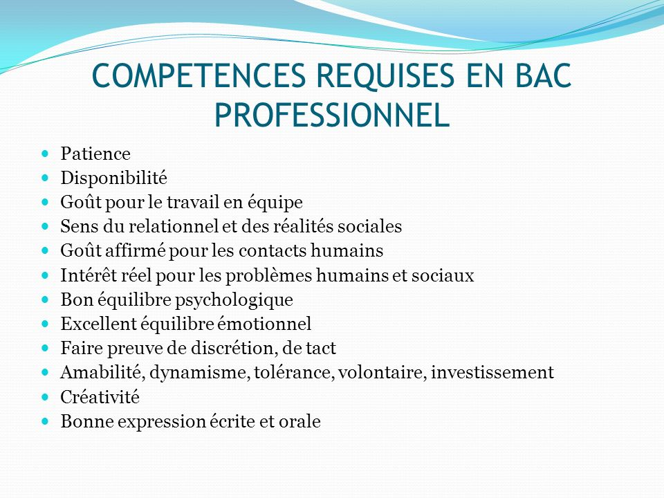 COMPETENCES REQUISES EN BAC PROFESSIONNEL