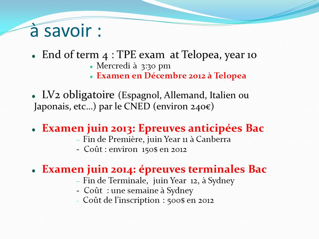 à savoir : End of term 4 : TPE exam at Telopea, year 10