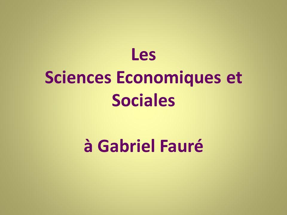Les Sciences Economiques et Sociales à Gabriel Fauré