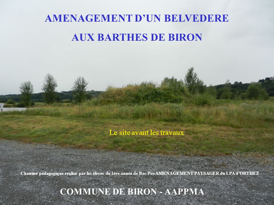 AMENAGEMENT D'UN BELVEDERE