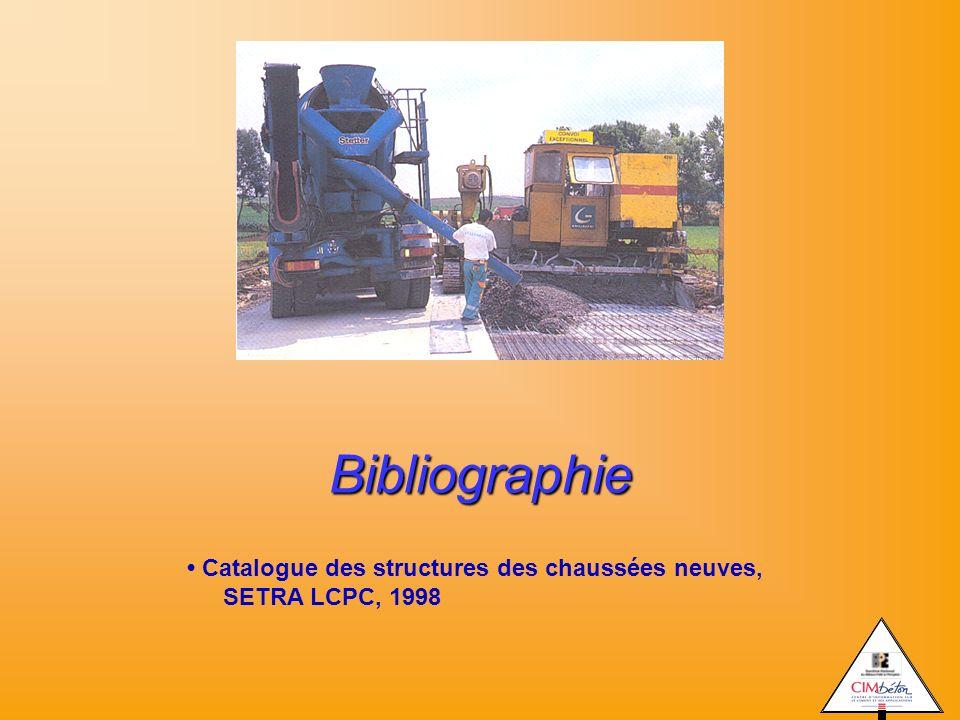 Bibliographie • Catalogue des structures des chaussées neuves, SETRA LCPC, 1998