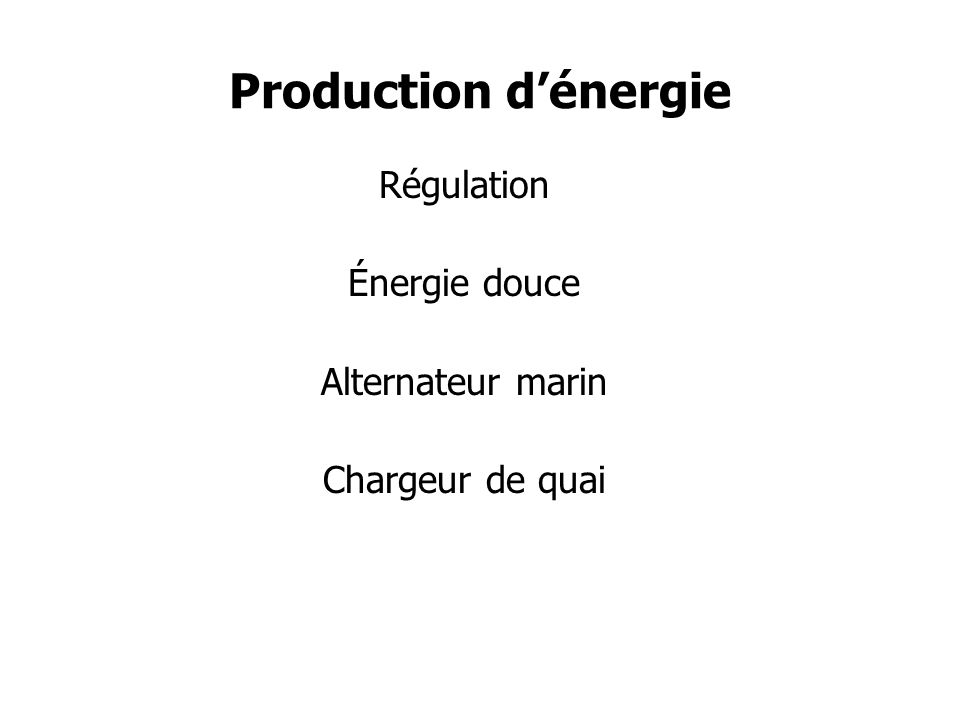 Production d'énergie Régulation Énergie douce Alternateur marin