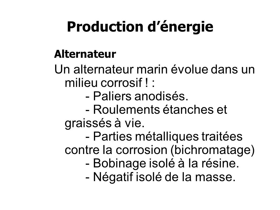 Production d'énergie Alternateur.
