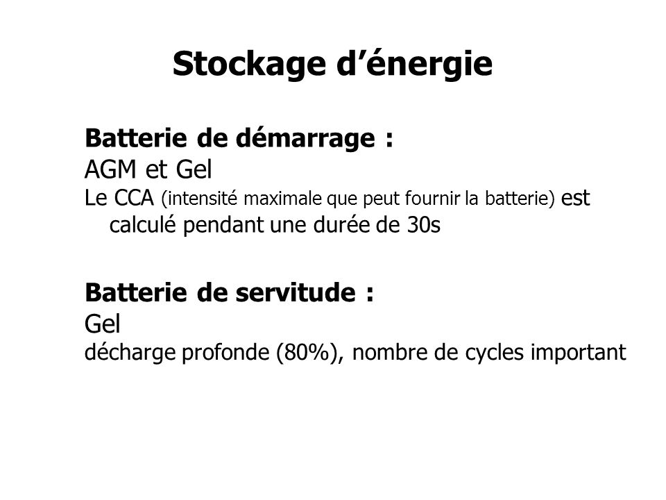 Stockage d'énergie Batterie de démarrage : AGM et Gel