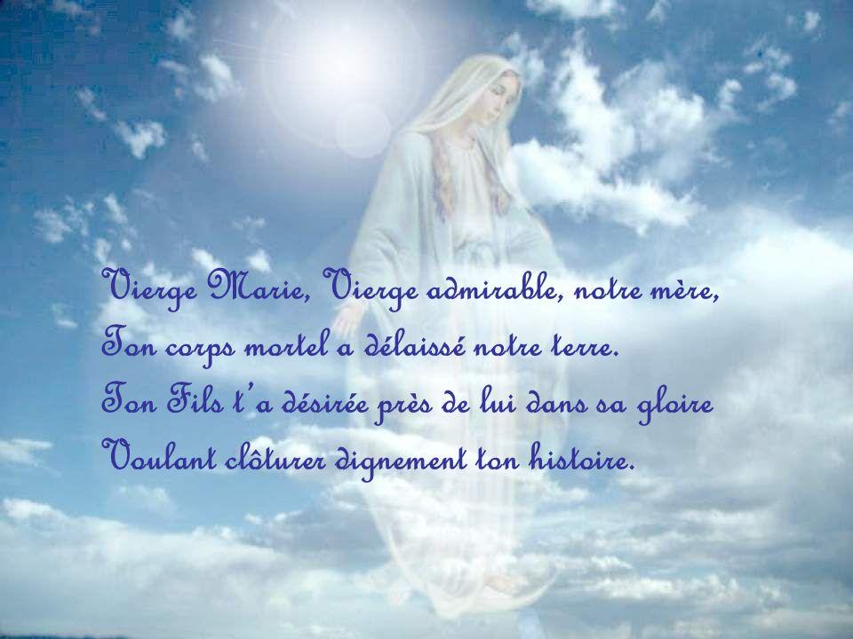 Vierge Marie, Vierge admirable, notre mère,