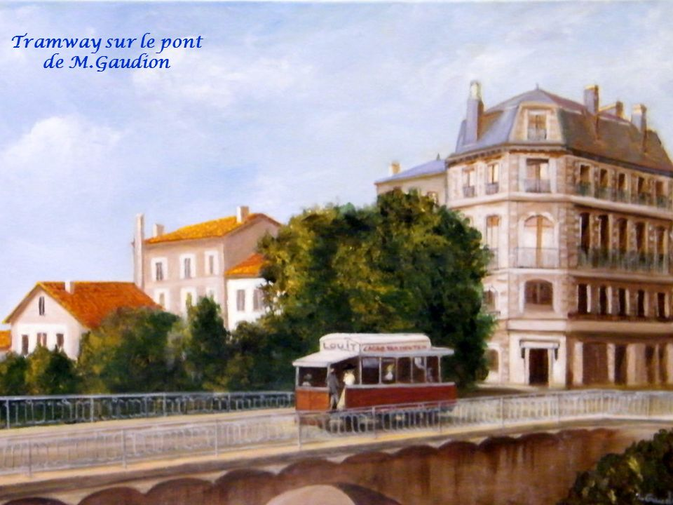Tramway sur le pont de M.Gaudion