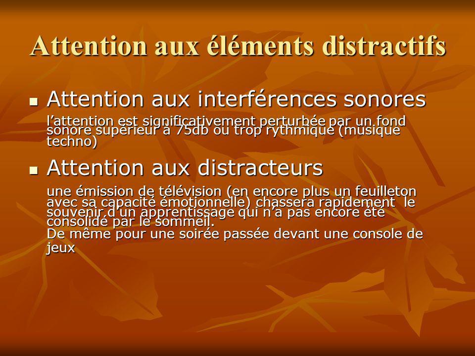 Attention aux éléments distractifs