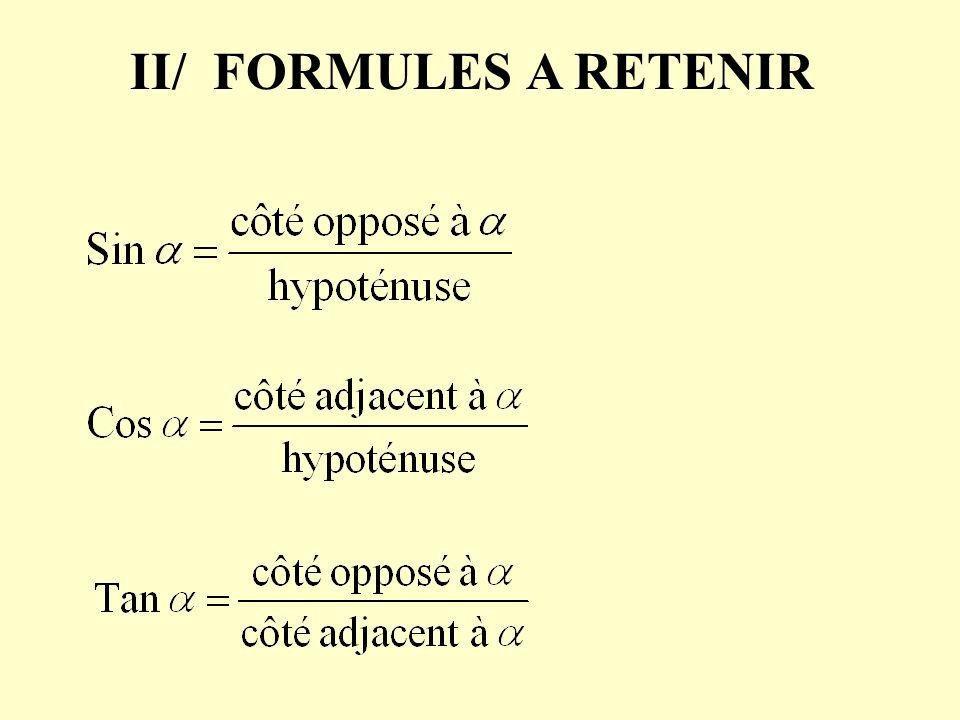 II/ FORMULES A RETENIR