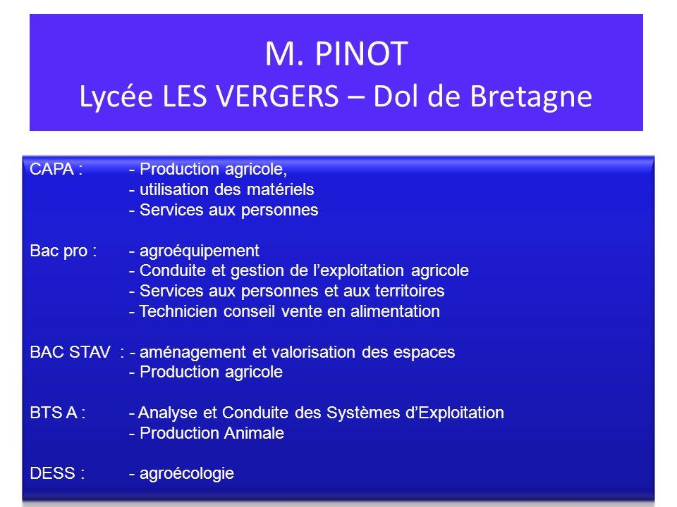 M. PINOT Lycée LES VERGERS – Dol de Bretagne