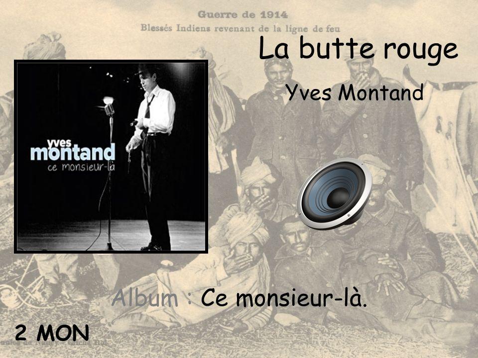 La butte rouge Yves Montand Album : Ce monsieur-là. 2 MON