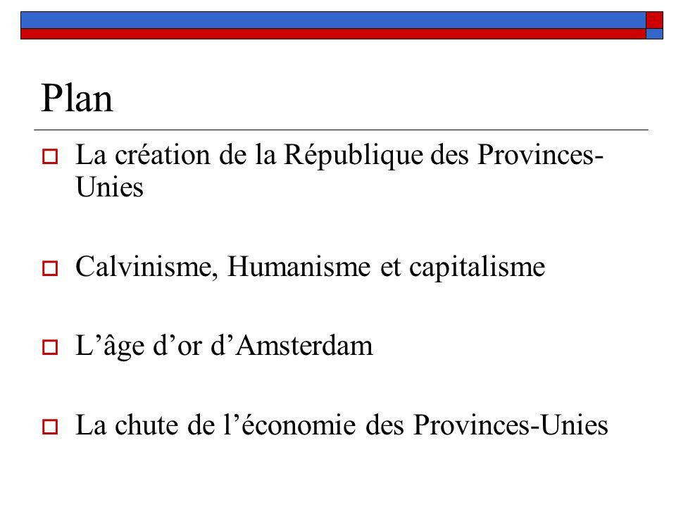Plan La création de la République des Provinces-Unies