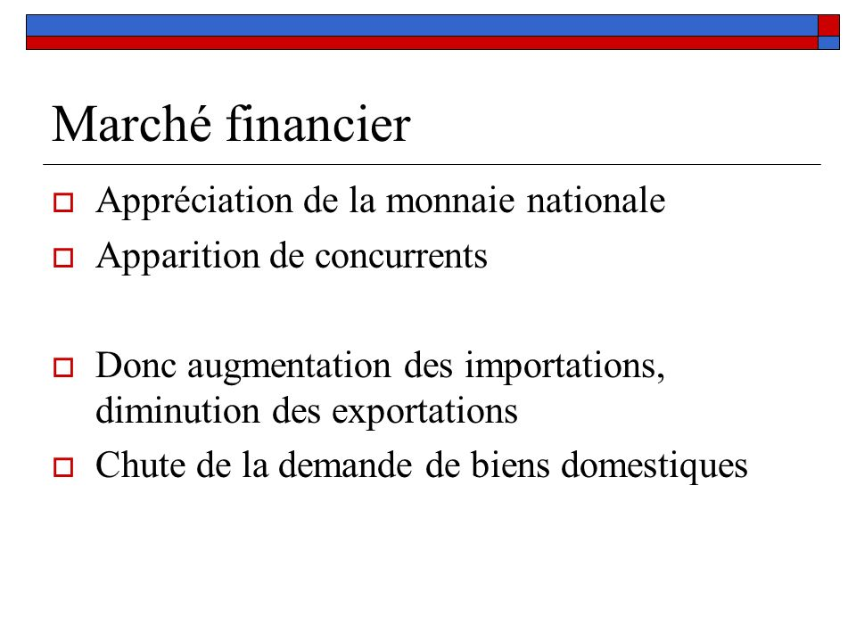Marché financier Appréciation de la monnaie nationale
