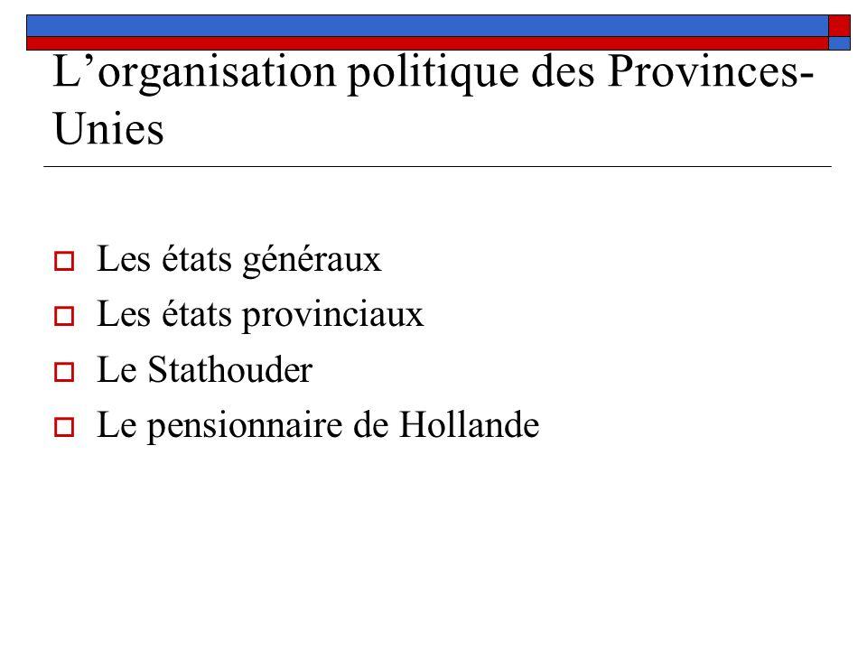 L'organisation politique des Provinces-Unies