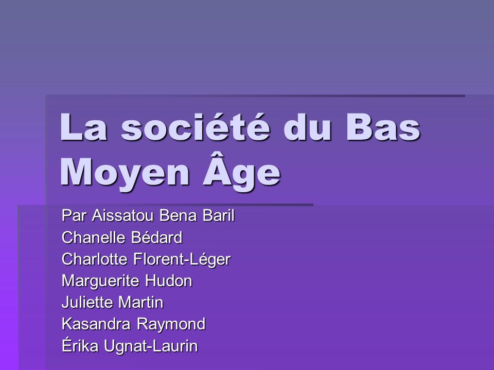 La société du Bas Moyen Âge