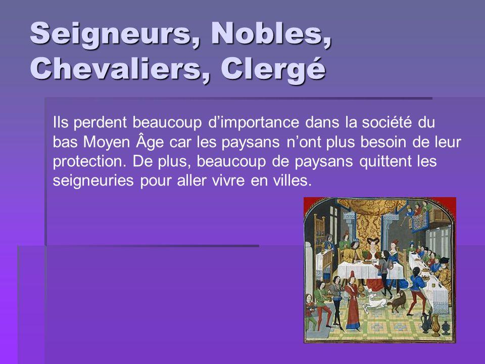 Seigneurs, Nobles, Chevaliers, Clergé