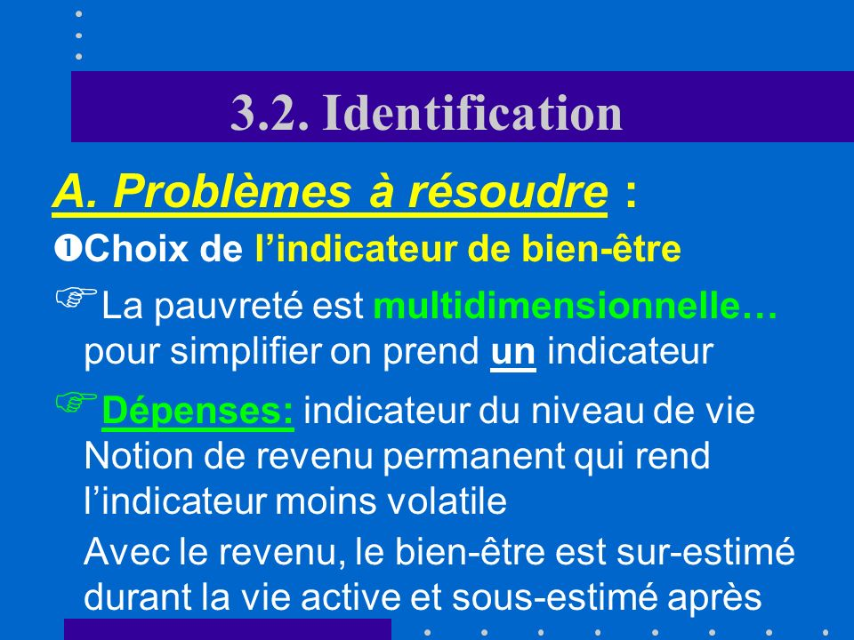 3.2. Identification A. Problèmes à résoudre :