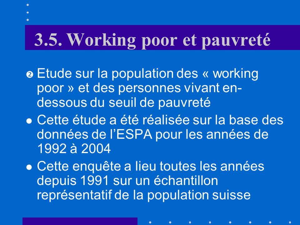 3.5. Working poor et pauvreté