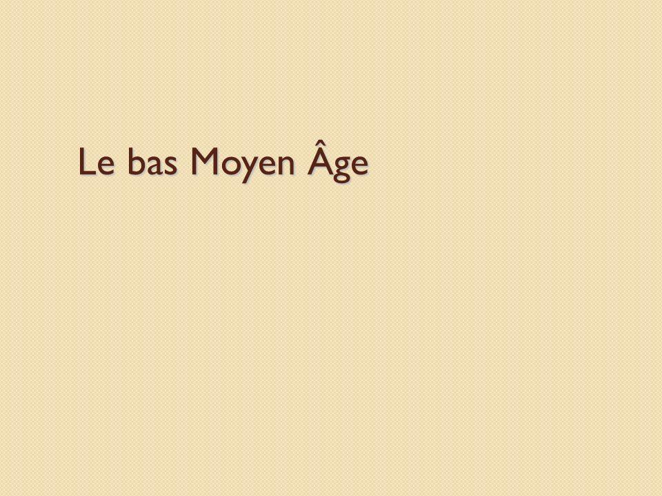 Le bas Moyen Âge