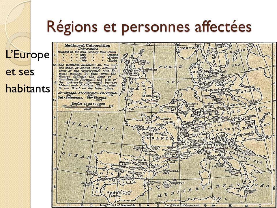 Régions et personnes affectées
