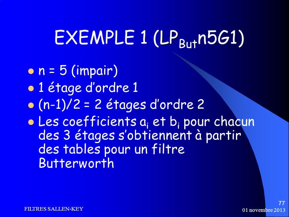 EXEMPLE 1 (LPButn5G1) n = 5 (impair) 1 étage d'ordre 1