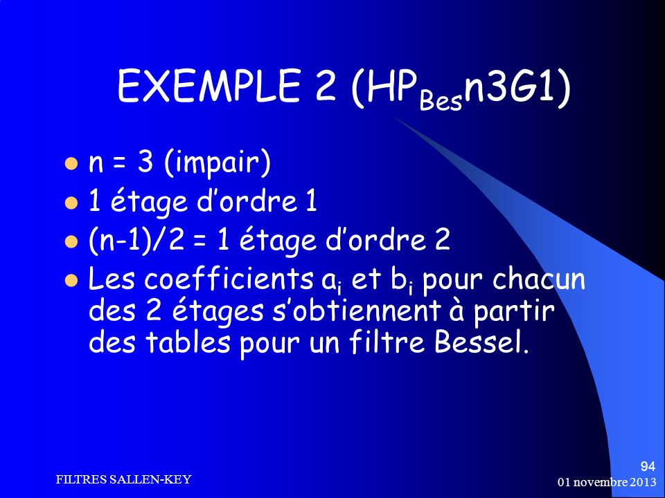 EXEMPLE 2 (HPBesn3G1) n = 3 (impair) 1 étage d'ordre 1