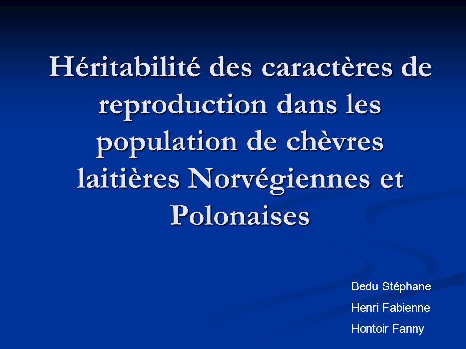 Héritabilité des caractères de reproduction dans les population de chèvres laitières Norvégiennes et Polonaises