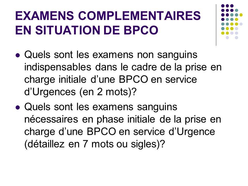 EXAMENS COMPLEMENTAIRES EN SITUATION DE BPCO