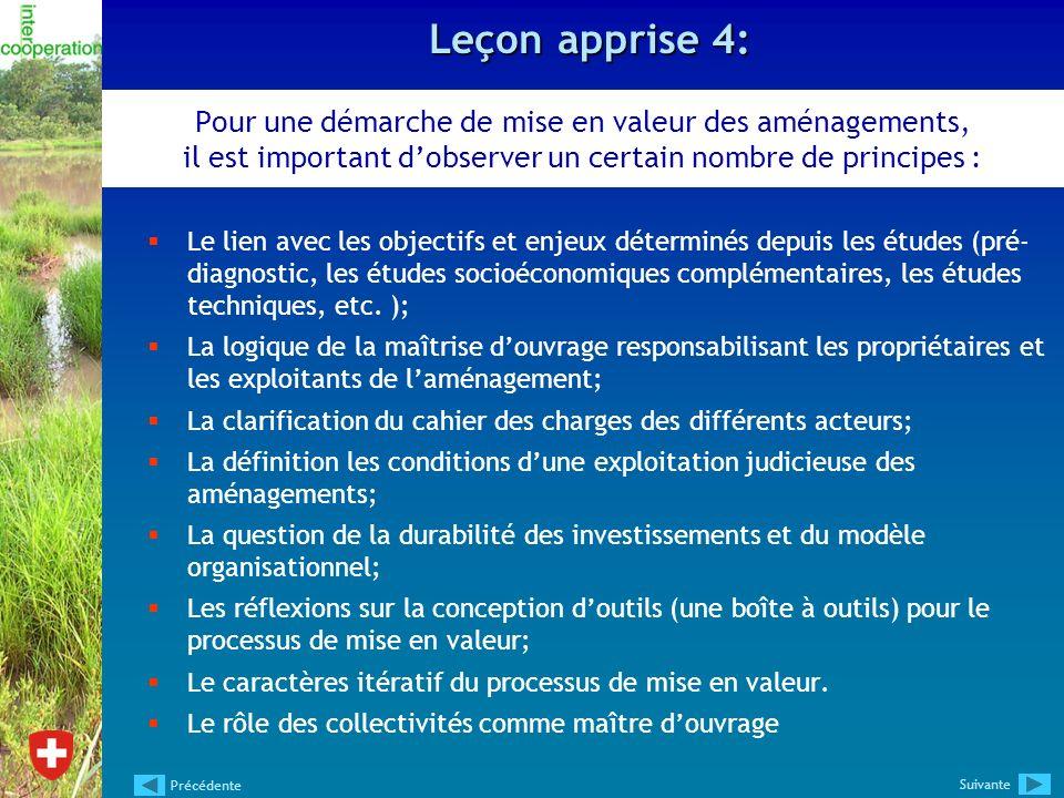 Leçon apprise 4: Pour une démarche de mise en valeur des aménagements, il est important d'observer un certain nombre de principes :