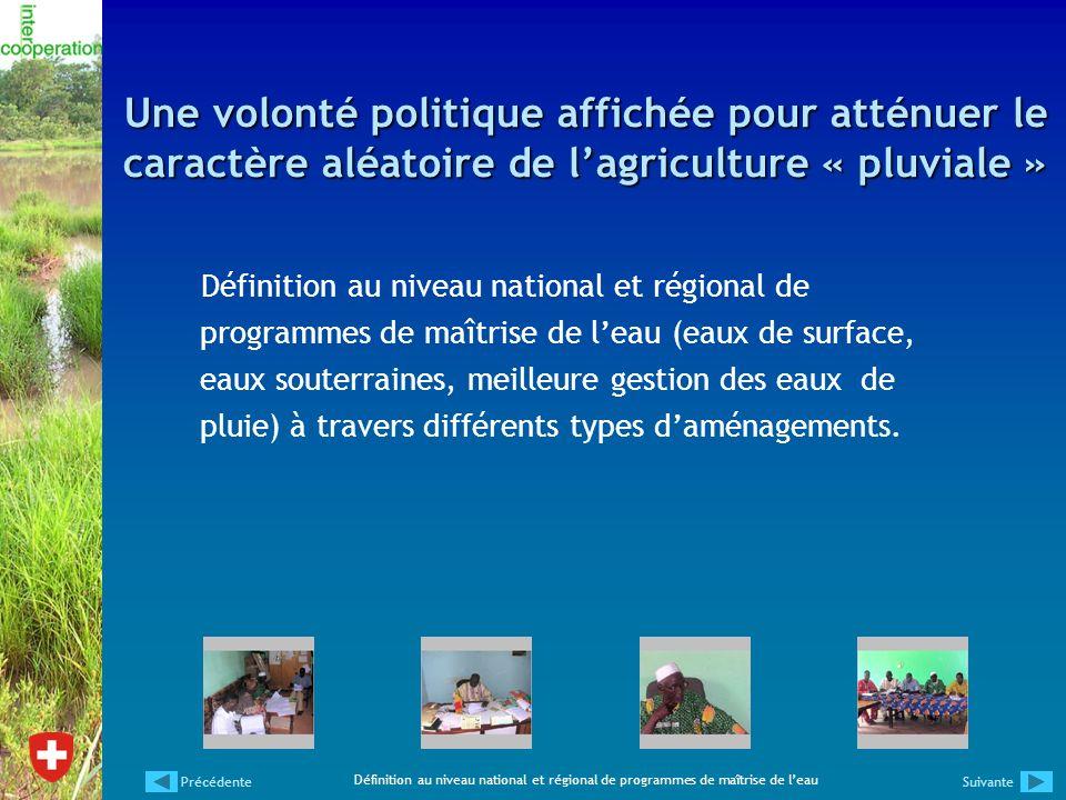 Une volonté politique affichée pour atténuer le caractère aléatoire de l'agriculture « pluviale »