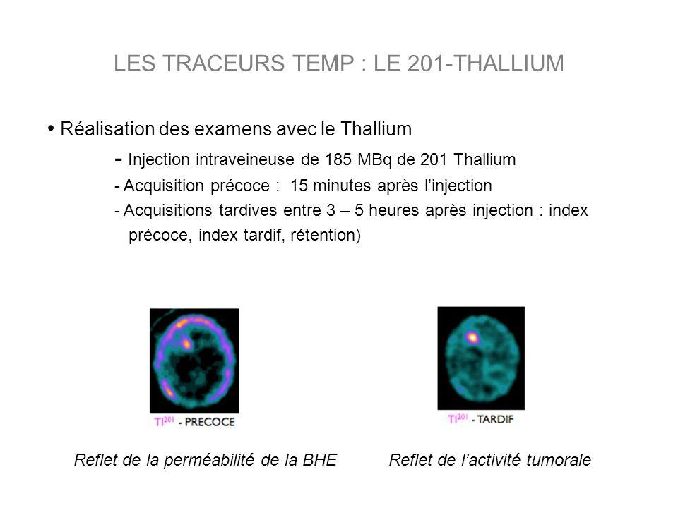 LES TRACEURS TEMP : LE 201-THALLIUM